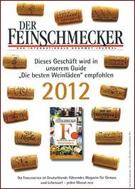 auch dieses Jahr wieder mit dabei - Feinschmecker 2012 die besten Weinläden